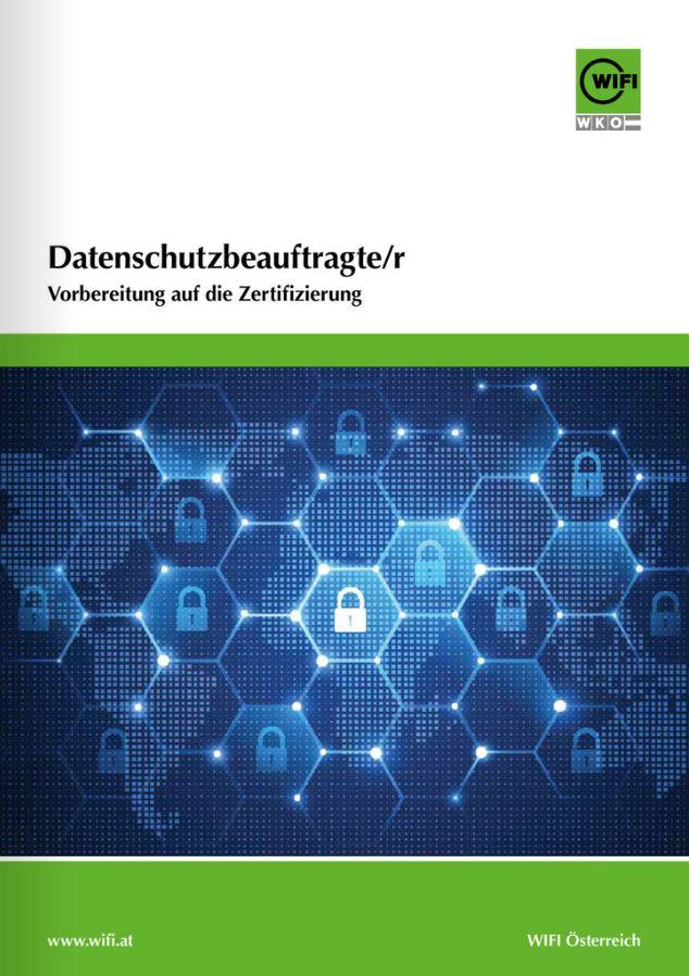 Ausbildung Datenschutzbeauftragte   WIFI Österreich