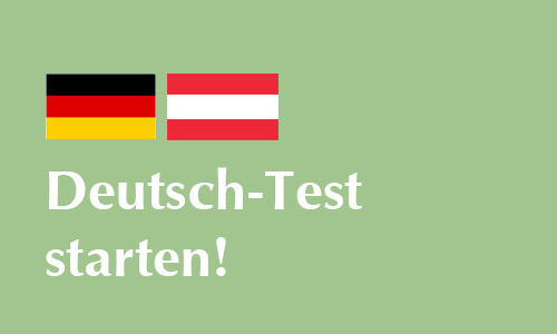 Deutsch-Test starten!